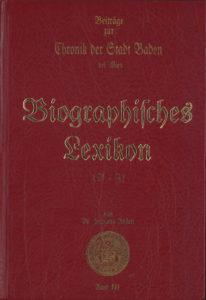 Beiträge zur Chronik Chronik der Stadt Baden bei Wien von Dr. Hermann Rollett Band 3, 478 Seiten, Rudolf Maurer € 49,00